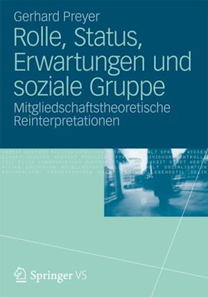 Rolle, Status, Erwartungen und soziale Gruppe af Gerhard Preyer