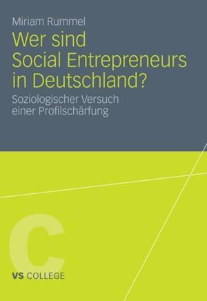 Wer sind Social Entrepreneurs in Deutschland? af Miriam Rummel