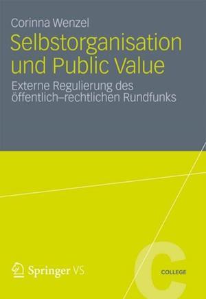 Selbstorganisation und Public Value af Corinna Wenzel