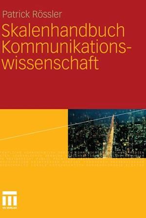 Skalenhandbuch Kommunikationswissenschaft af Patrick Rossler