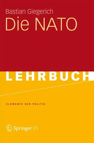 Die NATO af Bastian Giegerich