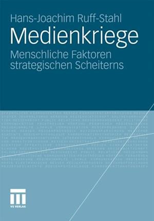 Medienkriege af Hans-Joachim Ruff-Stahl