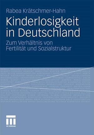 Kinderlosigkeit in Deutschland af Rabea Kratschmer-Hahn