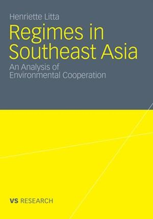 Regimes in Southeast Asia af Henriette Litta