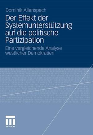 Der Effekt der Systemunterstutzung auf die politische Partizipation
