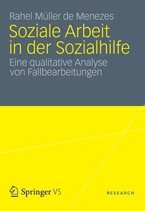 Soziale Arbeit in der Sozialhilfe af Rahel Muller De Menezes