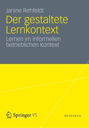 Der gestaltete Lernkontext af Janine Rehfeldt