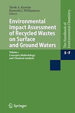 Environmental Impact Assessment of Recycled Wastes on Surface and Ground Waters (The Handbook of Environmental Chemistry / Water Pollution, nr. 5)