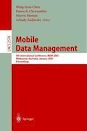 Mobile Data Management : 4th International Conference, MDM 2003, Melbourne, Australia, January 21-24, 2003, Proceedings