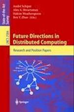 Future Directions in Distributed Computing (Lecture Notes in Computer Science, nr. 2584)