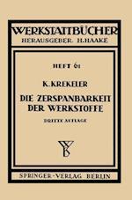 Die Zerspanbarkeit Der Werkstoffe af K. Krekeler