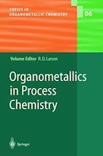 Organometallics in Process Chemistry (Topics in Organometallic Chemistry, nr. 6)