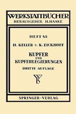 Kupfer Und Kupferlegierungen (Werkstattba14cher, nr. 45)
