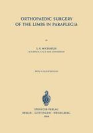 Orthopaedic Surgery of the Limbs in Paraplegia