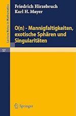 0(n) - Mannigfaltigkeiten, Exotische Sphären Und Singularitäten