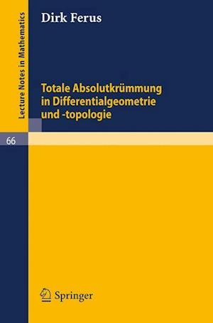 Bog, paperback Totale Absolutkrummung in Differentialgeometrie Und -Topologie af Dirk Ferus