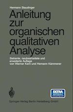 Anleitung Zur Organischen Qualitativen Analyse af Hermann Staudinger