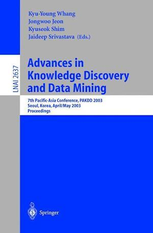 Advances in Knowledge Discovery and Data Mining : 7th Pacific-Asia Conference, PAKDD 2003. Seoul, Korea, April 30 - May 2, 2003, Proceedings