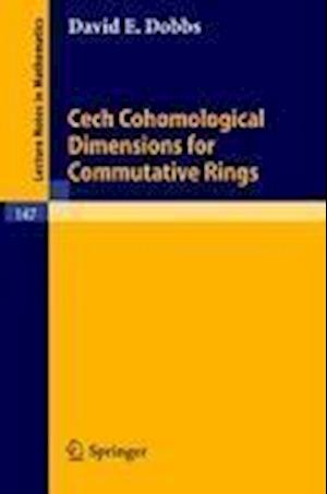 Cech Cohomological Dimensions for Commutative Rings