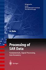 Processing of Sar Data (Signals and Communication Technology)