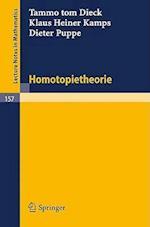 Homotopietheorie af D. Puppe, T. Tom Dieck, K. H. Kamps