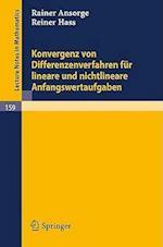 Konvergenz Von Differenzenverfahren Fur Lineare Und Nichtlineare Anfangswertaufgaben