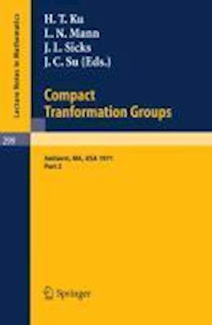 Proceedings of the Second Conference on Compact Tranformation Groups. University of Massachusetts, Amherst, 1971 : Part 2