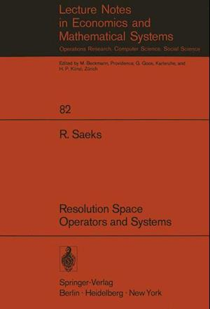Resolution Space, Operators and Systems