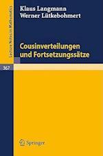 Cousinverteilungen Und Fortsetzungssatze af K. Langmann, W. Ltkebohmert, W. La1/4tkebohmert