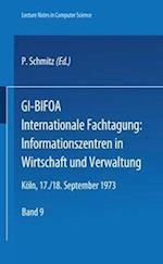 GI-Bifoa Internationale Fachtagung (Lecture Notes in Computer Science, nr. 9)