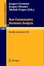 Non-Commutative Harmonic Analysis (Lecture Notes in Mathematics, nr. 466)
