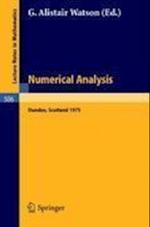 Numerical Analysis : Proceedings of the Dundee Conference on Numerical Analysis, 1975