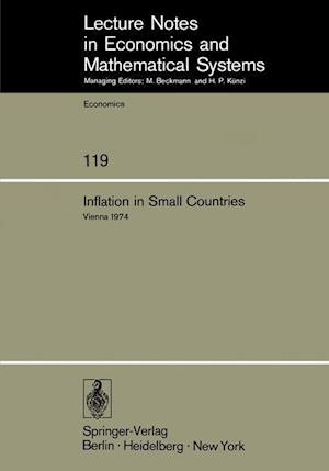 Inflation in Small Countries: Proceedings of an International Conference Held at the Institute for Advanced Studies Vienna, November 1974