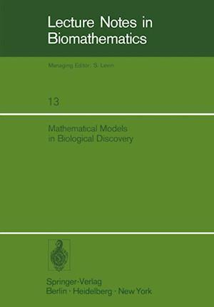 Mathematical Models in Biological Discovery