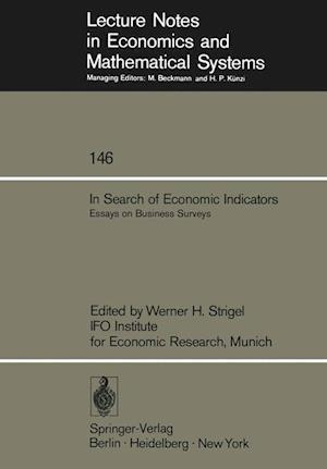 In Search of Economic Indicators : Essays on Business Surveys