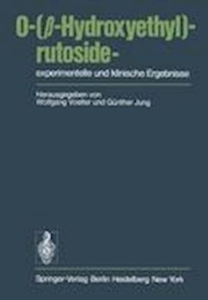 O-(?-Hydroxyethyl)-rutoside-experimentelle und Klinische Ergebnisse