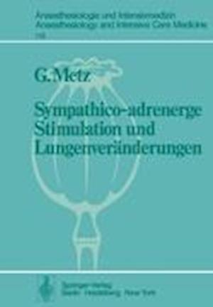 Sympathico-Adrenerge Stimulation Und Lungenveranderungen