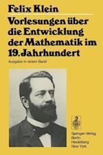 Vorlesungen über Die Entwicklung Der Mathematik Im 19. Jahrhundert (Grundlehren Der Mathematischen Wissenschaften Springer Hardcover, nr. 24)