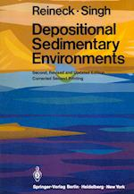Depositional Sedimentary Environments (Springer Study Edition)