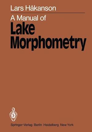 A Manual of Lake Morphometry