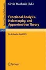 Functional Analysis, Holomorphy, and Approximation Theory (Lecture Notes in Mathematics, nr. 843)