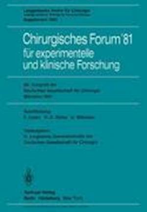 Chirurgisches Forum '81 fur Experimentelle und Klinische Forschung