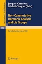 Non Commutative Harmonic Analysis and Lie Groups (Lecture Notes in Mathematics, nr. 880)
