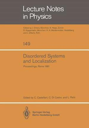 Disordered Systems and Localization : Proceedings of the Conference Held in Rome, May 1981