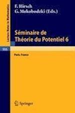 Seminaire de Theorie Du Potentiel, Paris, No. 6 (Lecture Notes in Mathematics, nr. 906)