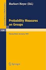 Probability Measures on Groups (Lecture Notes in Mathematics, nr. 928)