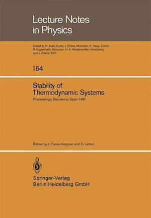 Stability of Thermodynamic Systems: Proceedings of the Meeting Held at Bellaterra School of Thermodynamics, Autonomous University of Barcelona, Bellat