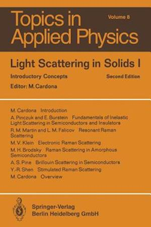 Light Scattering in Solids I : Introductory Concepts
