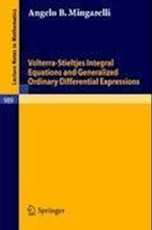 Volterra-Stieltjes Integral Equations and Generalized Ordinary Differential Expressions