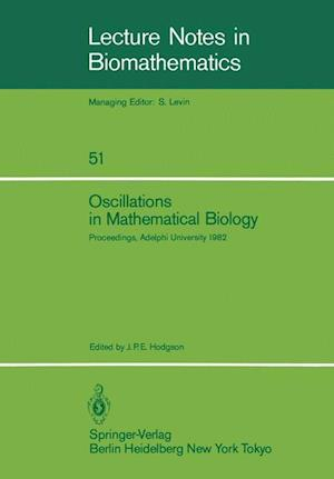 Oscillations in Mathematical Biology : Proceedings of a conference held at Adelphi University, April 19, 1982